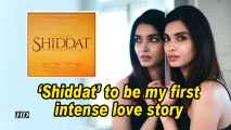 Diana Penty: 'Shiddat' to be my first intense love story