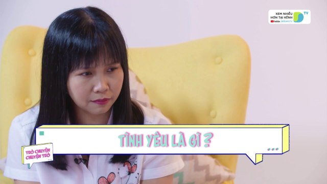 'Choáng nhẹ' về định nghĩa 'tình yêu' của các bé - Trò Chuyện, Chuyện Trò Tập 4 - DreamsTV - 2017