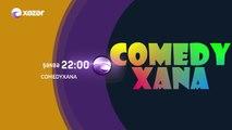 Comedyxana Hər Şənbə Xəzər Tv-də