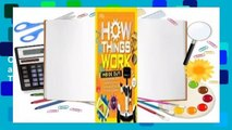 Full version  How Things Work: Inside Out: Discover Secrets and Science Behind Trick Candles, 3D