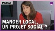 Manger local, un projet social ?