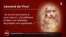 Léonard de Vinci : son histoire secrète avec la France