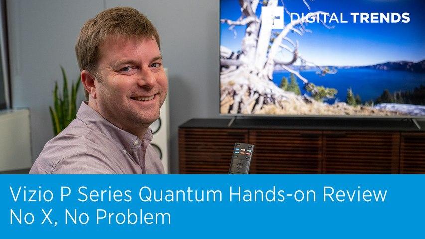 Vizio P Series Quantum Hands-on Review | No X, No Problem