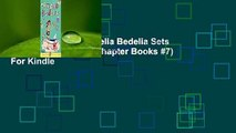 About For Books  Amelia Bedelia Sets Sail (Amelia Bedelia Chapter Books #7)  For Kindle
