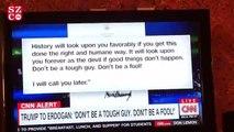 CNN spikeri Trump'ın mektubunu böyle okudu