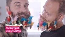 Estilos ecléticos: As barbas mais criativas que você já viu