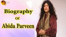 Queen of Sufi Music - Abida Parveen - Biography - HD