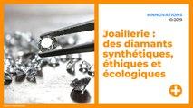 Joaillerie : des diamants synthétiques, éthiques et écologiques