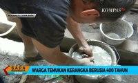 Warga Temukan Kerangka Berumur 400 Tahun