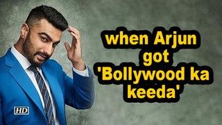 When Arjun Kapoor got 'Bollywood ka keeda'