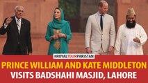 Prince William and Kate Middleton Visits Badshahi Masjid