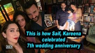 This is how Saif, Kareena celebrated 7th wedding anniversary