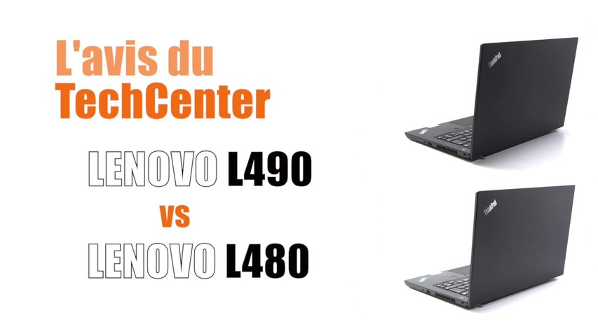 En Direct du TechCenter CELERIS : Lenovo L490 vs L480