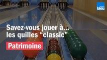 Savez-vous jouer aux quilles Classic ?