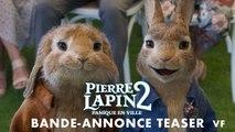 Pierre Lapin 2  Panique en ville - Bande-annonce Teaser - VF
