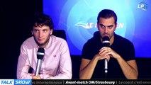 Talk Show du 10/17, partie 4 : avant-match OM/Strasbourg