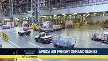 Afrique: demande croissante du fret aérien [Business Africa]