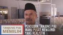 Penduduk Tanjung Piai mahu pusat mengundi yang realistik