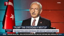 Kılıçdaroğlu, Trump'ın mektubunu sert şekilde yorumladı!