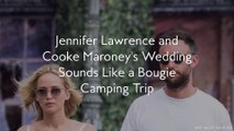 Jennifer Lawrence and Cooke Maroney's Wedding Sounds Like a Bougie Camping Trip