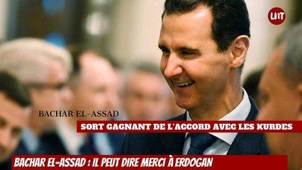Bachar el-Assad : il peut dire merci à Erdogan