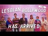 Lesbian Bollywood film director on Ek Ladki Ko Dekha Toh Aisa Laga