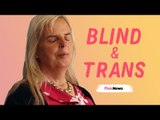 Coming out as a blind trans woman