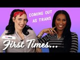 Trans women share their coming out stories | First Times