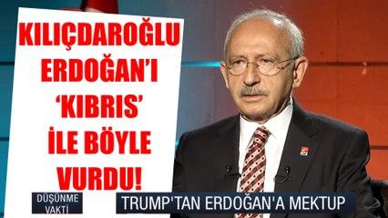 Kemal Kılıçdaroğlu, Erdoğan'ı 'Kıbrıs' ile böyle vurdu