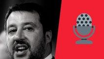 PODCAST «Avec la manif de Rome, Salvini veut prendre sa revanche»