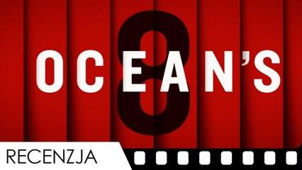 Ocean's 8 - recenzja - TYLKO PREMIERY