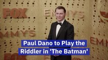 Paul Dano Joins 'The Batman'