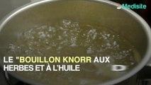 Le bouillon Knorr aux herbes et à l'huile d'olive serait mensonger