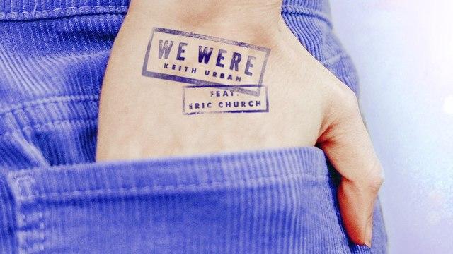 Keith Urban - We Were