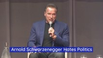 Arnold Schwarzenegger Never Saw Himself Being A Politician