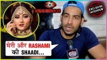 Arhaan Khan REACTS On Marrying Rashami Desai In Bigg Boss 13 House