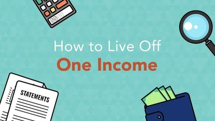 How to Live Off of One Income