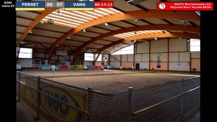 Pétanque Régional Henri Bayada 2019 à Bron : Demi-finale PERRET vs VANG