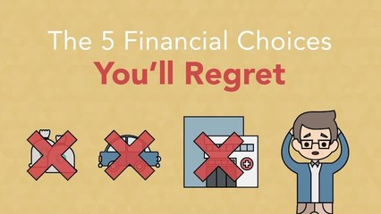 How to Avoid These 5 Financial Regrets
