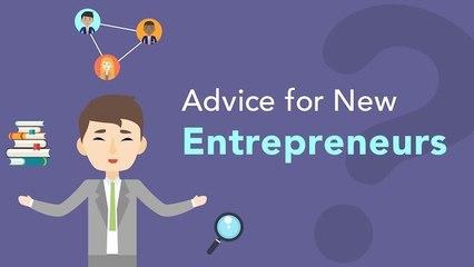 Advice, Tips and Tricks for New Entrepreneurs