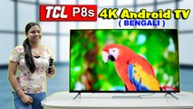 TCL P8S Google Certified AI Enabled TV In Budget Segment (BENGALI)