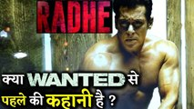 Salman Khan's Eid Release RADHE Is A Prequel Of WANTED
