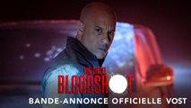 Bloodshot - Bande-annonce Officielle - Trailer VOST - Full HD (Vin Diesel - Guy Pearce)
