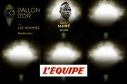 De Mané à Lloris, les nommés de 1 à 5 - Foot - Ballon d'Or France Football 2019