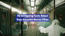 Classic Horror Films And Facts You Might Not Know