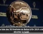 Ballon d'Or - La liste des 30 dévoilée