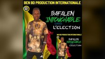 Bafalen Intouchable - Election - Bafalen Intouchable