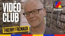 Le Vidéo Club de Thierry Frémaux