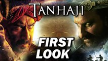 TANAJI-THE UNSUNG WARRIOR _ FIRST LOOK _ AJAY DEVGN