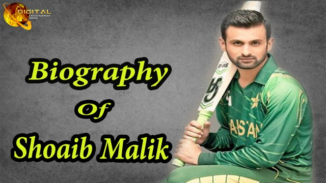 Pakistani Cricketer - Shoaib Malik - Biography